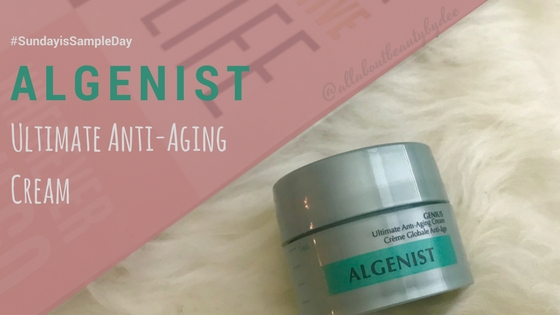 #SundaySampleDay : Algenist Ultimate Anti-Aging Cream